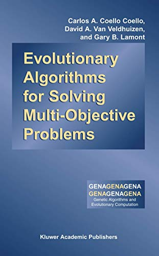 9780306467622: Evolutionary Algorithms for Solving Multi-Objective Problems (Genetic Algorithms and Evolutionary Computation)