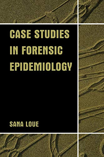 9780306467929: Case Studies in Forensic Epidemiology