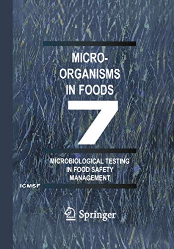 9780306472626: Microorganisms in Foods 7: Microbiological Testing in Food Safety Management