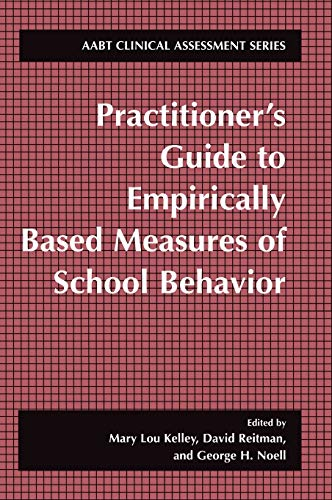9780306472671: Practitioner's Guide to Empirically Based Measures of School Behavior (ABCT Clinical Assessment Series)