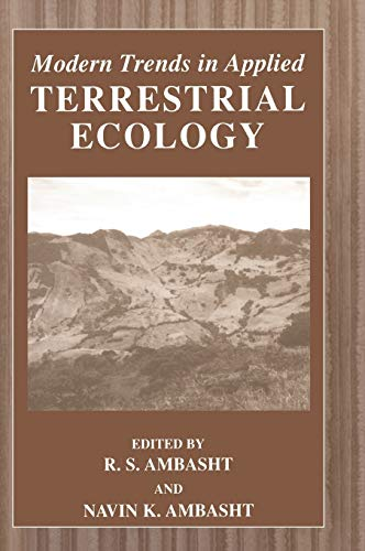 Modern Trends in Applied Terrestrial Ecology: Editor-R.S. Ambasht; Editor-Navin