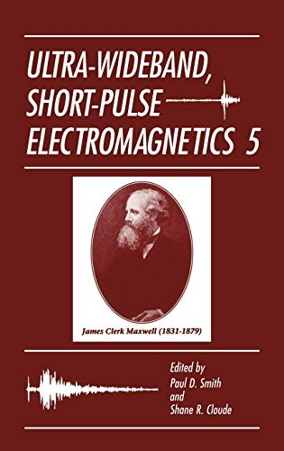Ultra-Wideband, Short-Pulse Electromagnetics 5 (Hardback)