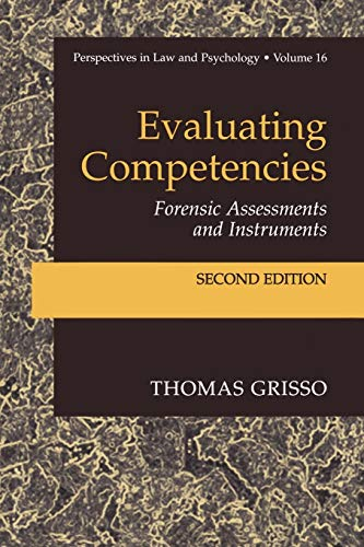 Evaluating Competencies: Forensic Assessments and Instruments: Thomas Grisso