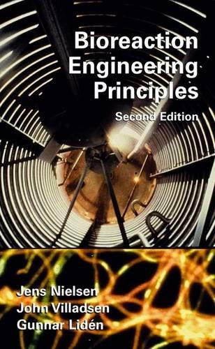Bioreaction Engineering Principles: Nielsen, Jens; Villadsen,