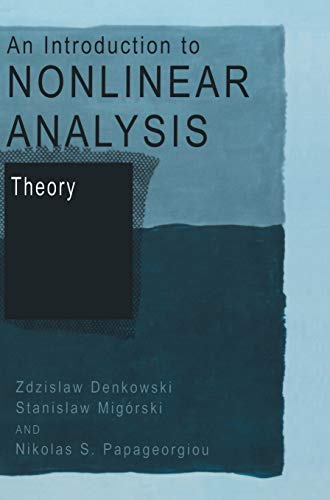 9780306473920: An Introduction to Nonlinear Analysis: Theory (v. 2)