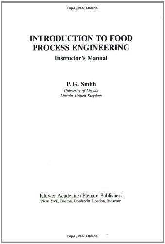 Introduction to Food Process Engineering (Food Science: P.G. Smith