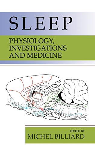 9780306474064: Sleep: Physiology, Investigations, and Medicine