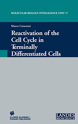 9780306474231: Reactivation of the Cell Cycle in Terminally Differentiated Cells (Molecular Biology Intelligence Unit, 17)