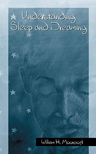 9780306474255: Understanding Sleep and Dreaming