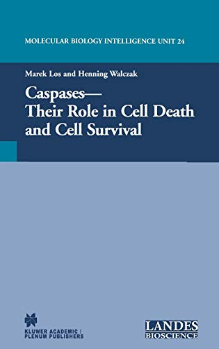 Caspases: Their Role in Cell Death and: Marek Los (Editor),