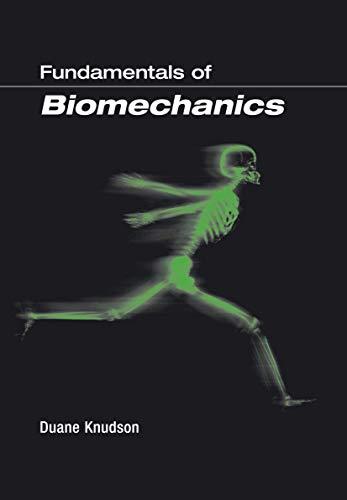 9780306474743: Fundamentals of Biomechanics
