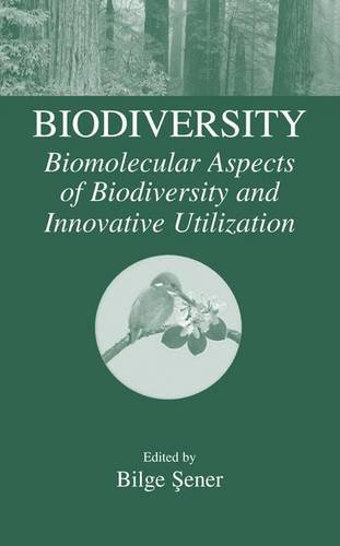 Biodiversity : Biomolecular Aspects Of Biodiversity And Inno Vative Utilization (Hb)