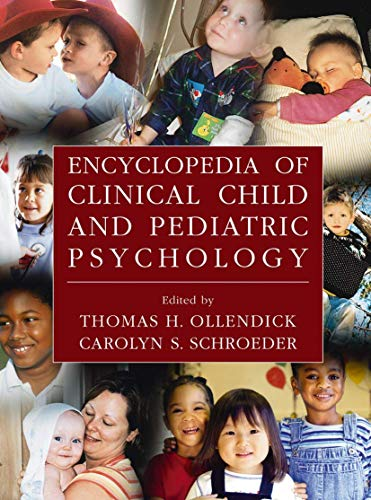 Encyclopedia Of Clinical Child And Pediatric Psychology