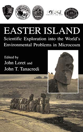 9780306474941: Easter Island: Scientific Exploration into the World's Environmental Problems in Microcosm