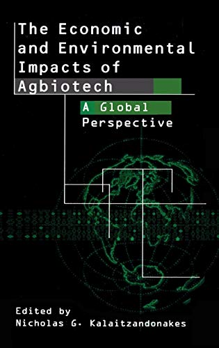 9780306475016: The Economic and Environmental Impacts of Agbiotech: A Global Perspective