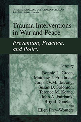 Trauma Interventions in War and Peace: Prevention,
