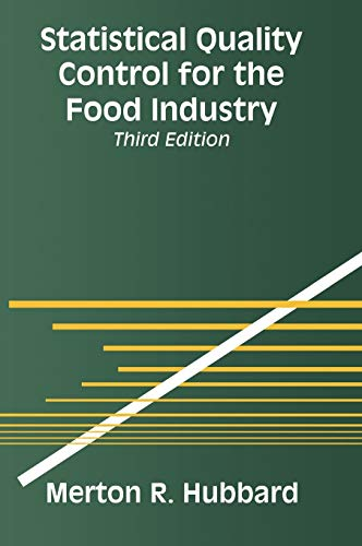 9780306477287: Statistical Quality Control for the Food Industry