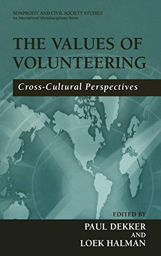 9780306477379: The Values of Volunteering: Cross-Cultural Perspectives (Nonprofit and Civil Society Studies)