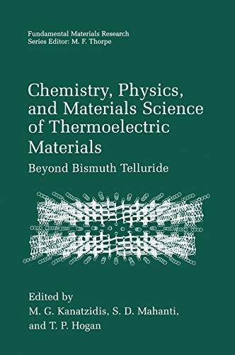 9780306477386: Chemistry, Physics, and Materials Science of Thermoelectric Materials: Beyond Bismuth Telluride (Fundamental Materials Research)