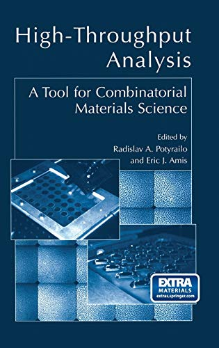 9780306477584: High-Throughput Analysis: A Tool for Combinatorial Materials Science