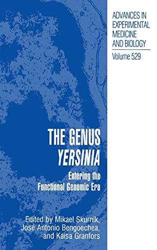 The Genus Yersinia: Entering the Functional Genomic Era (Hardback)