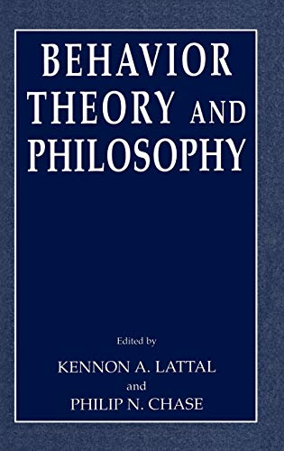 9780306477805: Behavior Theory and Philosophy