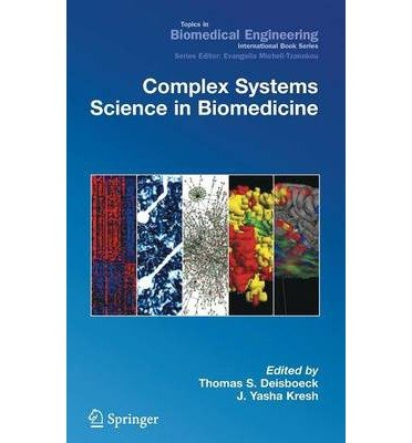 9780306477874: Complex Systems Science in Biomedicine
