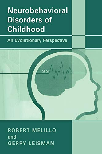 9780306478147: Neurobehavioral Disorders of Childhood: An Evolutionary Perspective