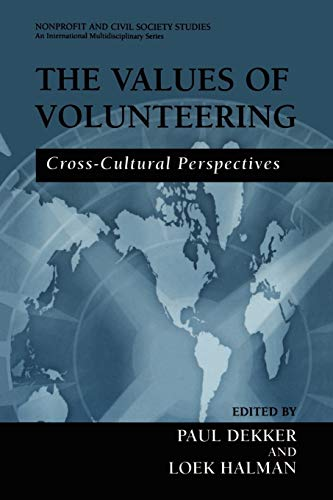 9780306478543: The Values of Volunteering: Cross-Cultural Perspectives (Nonprofit and Civil Society Studies)