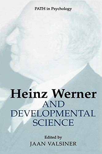 9780306479090: Heinz Werner and Developmental Science (Path in Psychology)