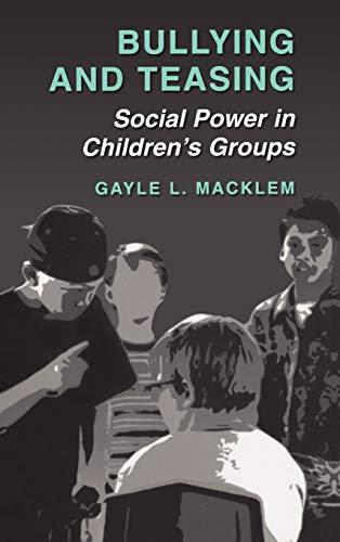 9780306479748: Bullying and Teasing: Social Power in Children's Groups