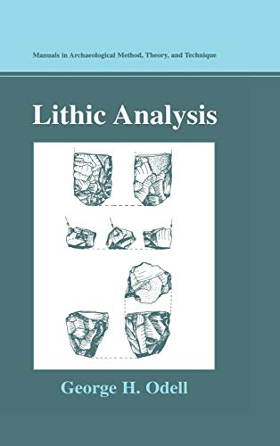 9780306480676: Lithic Analysis (Manuals in Archaeological Method, Theory and Technique)