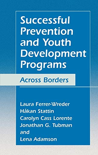 Successful Prevention and Youth Development Programs: Across: Laura Ferrer-Wreder, H?kan