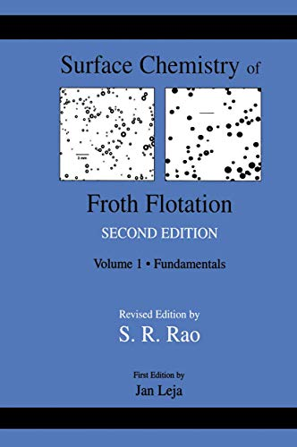 9780306481802: Surface Chemistry of Froth Flotation: Volume 1: Fundamentals