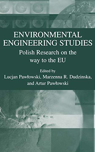 9780306481819: Environmental Engineering Studies: Polish Research on the Way to the EU