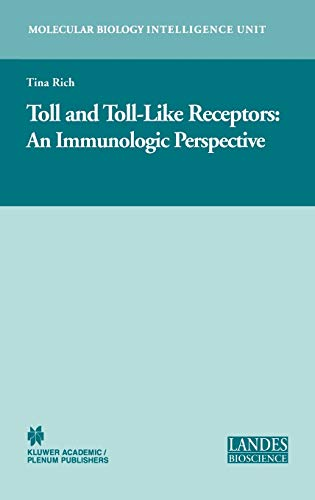 9780306482373: Toll and Toll-Like Receptors:: An Immunologic Perspective (Molecular Biology Intelligence Unit)