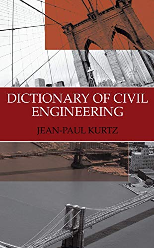 9780306483172: Dictionary of Civil Engineering: English-French