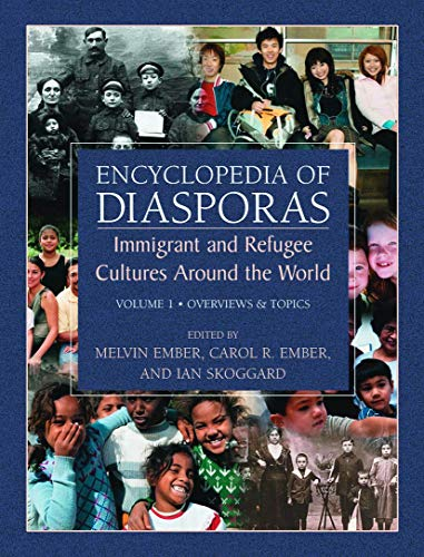 9780306483219: Encyclopedia of Diasporas: Immigrant and Refugee Cultures Around the World