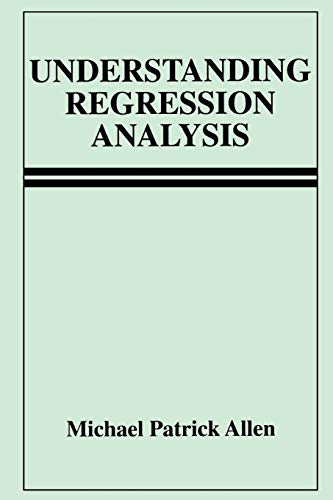 9780306484339: Understanding Regression Analysis