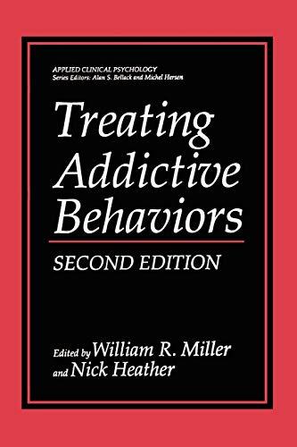 9780306484506: Treating Addictive Behaviors (Nato Science Series B:)