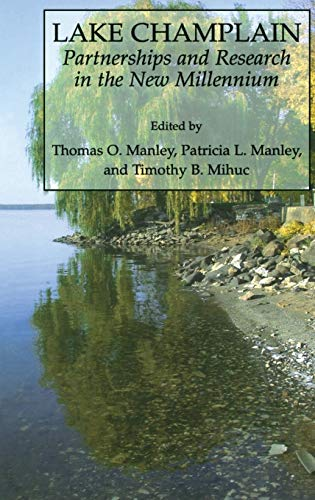 Lake Champlain: Partnerships and Research in the New Millennium: Tom Manley