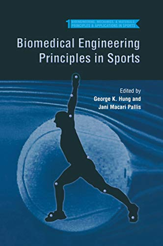 9780306484773: Biomedical Engineering Principles in Sports (Bioengineering, Mechanics, and Materials: Principles and Applications in Sports)