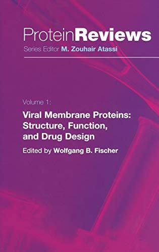 Viral Membrane Proteins: Wolfgang B. Fischer