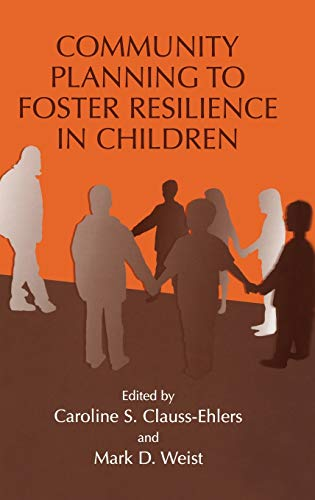 9780306485114: Community Planning to Foster Resilience in Children
