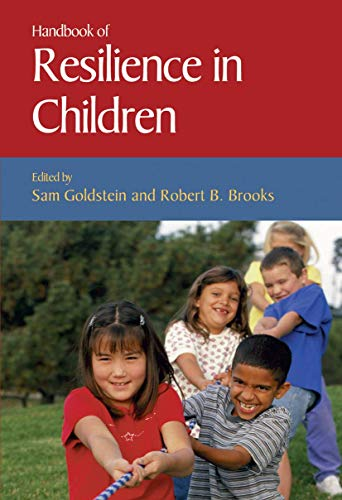 9780306485718: Handbook of Resilience in Children (Issues in Clinical Child Psychology S)