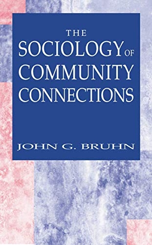 9780306486159: The Sociology of Community Connections