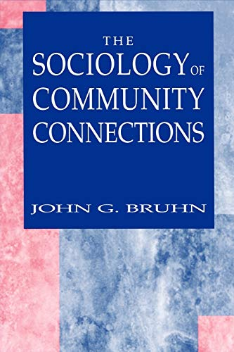 9780306486166: The Sociology of Community Connections
