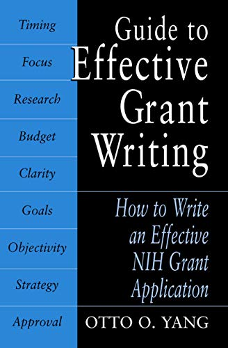 9780306486647: Guide to Effective Grant Writing: How to Write a Successful NIH Grant Application