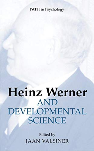 9780306486777: Heinz Werner and Developmental Science (PATH in Psychology)