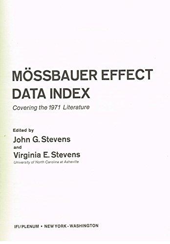 Mossbauer effect data index, covering the 1971: John Gehret Stevens
